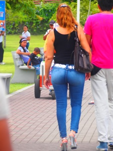 ALWAYS! The tight jeans! Panama has the tighest jeans with the largest buts in all Central America.